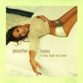 "Jennifer Lopez - If You Had My Love (12"")"