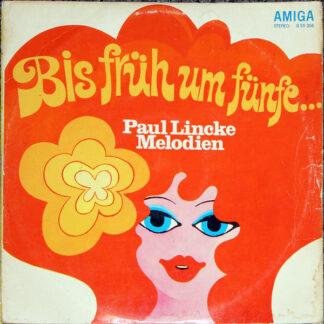 Die Kolibris (2) Und Die Dominos, Ballhausorchester Kurt Beyer - Bis Früh Um Fünfe... (Paul Lincke Melodien) (LP, Gra)