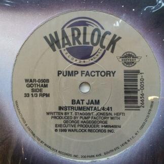 "Pump Factory - Bat Jam (12"")"