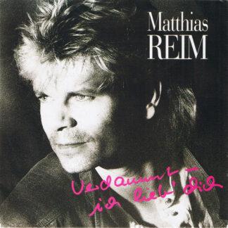 """Matthias Reim - Verdammt, Ich Lieb' Dich (7"""", Single, Sil)"""