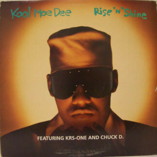 """Kool Moe Dee Featuring KRS-One And Chuck D.* - Rise 'N' Shine (12"""")"""