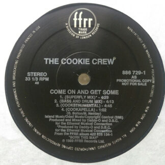 """The Cookie Crew - Come On & Get Some (12"""")"""