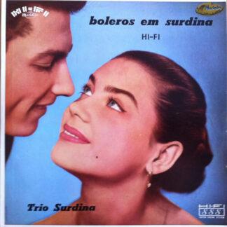 Trio Surdina - Boleros Em Surdina (LP, Album)