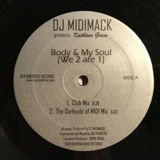"DJ Midimack Presents Kathleen Grace (2) And Nicole Van Hook - Body & My Soul (We 2 Are 1) / Dance Freedom (12"")"