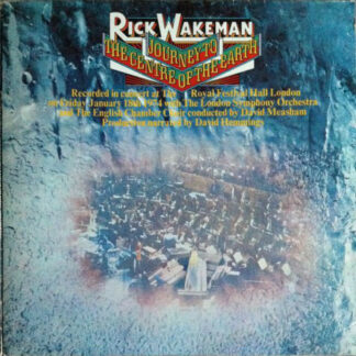 Rick Wakeman With The London Symphony Orchestra And The English Chamber Choir - Journey To The Centre Of The Earth (LP, Album, Gat)