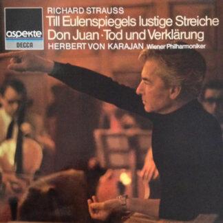 Richard Strauss, Wiener Philharmoniker, Herbert von Karajan - Till Eulenspiegels Lustige Streiche ⋅ Don Juan ⋅ Tod Und Verklärung (LP, Comp)