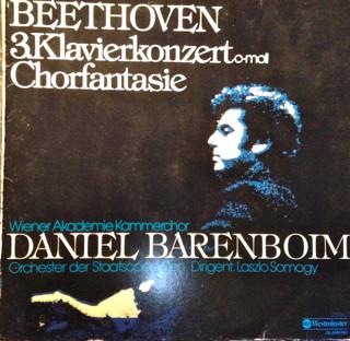 Beethoven* ,  Daniel Barenboim ,  Wiener Akademie Kammerchor - 3. Klavierkonzert C-Moll - Chorfantasie (LP)