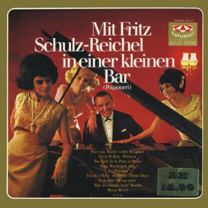 Fritz Schulz-Reichel - Mit Fritz Schulz-Reichel In Einer Kleinen Bar (LP)