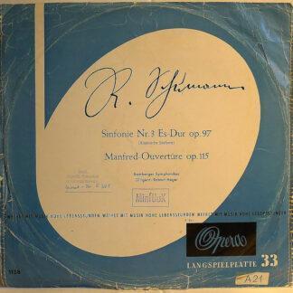 R. Schumann* - Bamberger Symphoniker Dirigent: Robert Heger - Sinfonie Nr. 3 Es-Dur Op. 97 (Rheinische Sinfonie) / Manfred-Ouvertüre Op. 115 (LP, Mono)