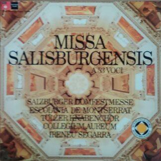 Escolania De Montserrat*, Tölzer Knabenchor, Collegium Aureum, Ireneu Segarra* - Missa Salisburgensis A 53 Voci (LP, Album, Club)