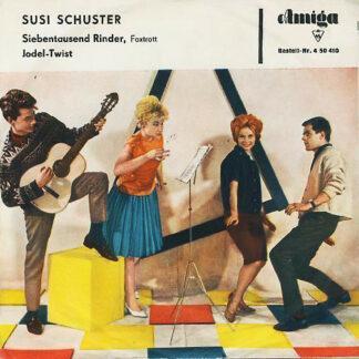 """Susi Schuster - Siebentausend Rinder / Jodel-Twist (7"""", Single, Mono)"""