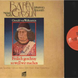 Bärengässlin* - Frölich Geschray So Well Wir Machen (LP, Album)