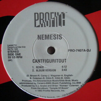 "Nemesis (3) - Cantfiguritout / Get Ya Flow On (12"", Promo)"