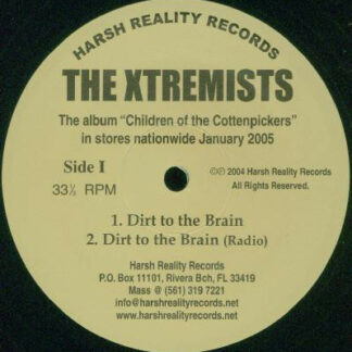 "The Xtremists - Dirt To The Brain / Another Day Another Dollar (12"")"