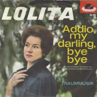 "Lolita (3) - Addio, My Darling, Bye Bye (7"", Mono)"