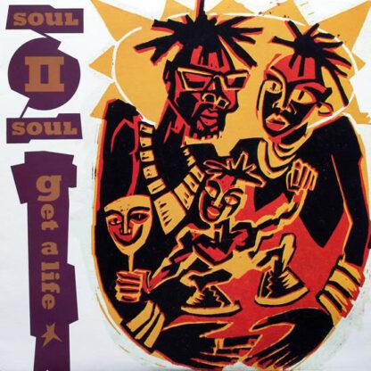 """Soul II Soul - Get A Life (12"""")"""