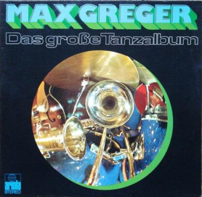 Max Greger - Das Große Tanzalbum (2xLP)