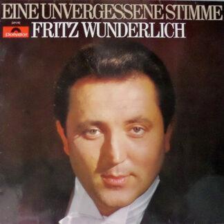 Fritz Wunderlich - Eine Unvergessene Stimme (LP, Comp)