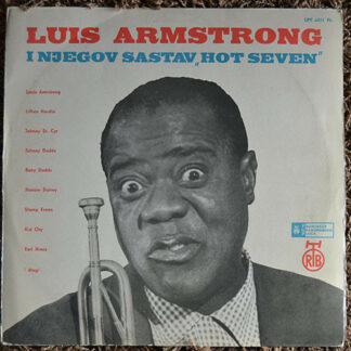 Louis Armstrong And His Hot Seven* - Louis Armstrong And His Hot Seven (LP, Comp)