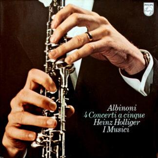 Albinoni*, Heinz Holliger, I Musici - 4 Concerti A Cinque (LP, RE)