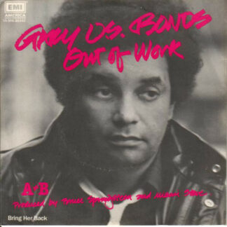 Gary U.S. Bonds - Out Of Work (7