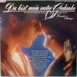 Romantic Flamingos - Du Bist Mein Erster Gedanke (2xLP, Album, Club)