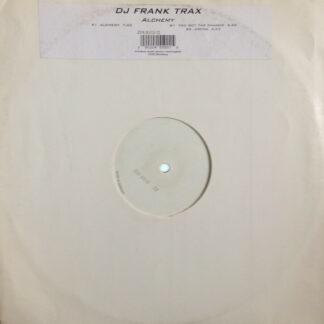 """DJ Frank Trax* - Alchemy (12"""")"""