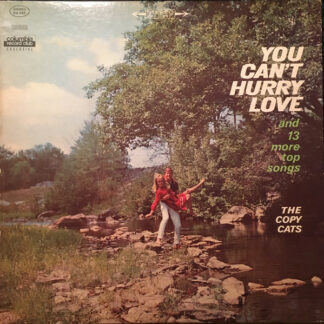 The Copy Cats (2) - You Can't Hurry Love And 13 More Top Songs (LP, Album, Club)