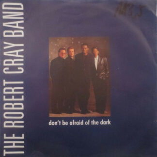 The Robert Cray Band - Don't Be Afraid Of The Dark (7