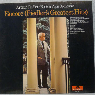 Arthur Fiedler - Boston Pops Orchestra* - Encore (Fiedler's Greatest Hits) (LP, Comp)