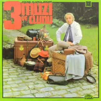Miroslav Horníček, Jerome Klapka Jerome* - 3 Muži Ve Člunu (LP, Mono, Club)