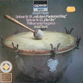 """Joseph Haydn, Philharmonia Hungarica, Antal Dorati - Sinfonie Nr. 94 """"Mit Dem Paukenschlag"""" / Sinfonie Nr. 101 """"Die Uhr"""" (LP)"""