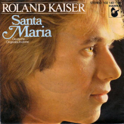 "Roland Kaiser - Santa Maria (7"", Single)"