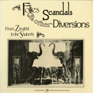 Various - Follies, Scandals & Other Diversions - From Ziegfield To The Shuberts (LP, Comp)