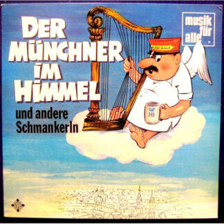 Various - Der Münchner Im Himmel Und Andere Schmankerln (LP, Comp)