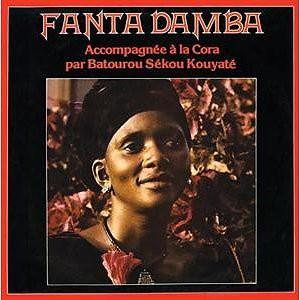 Fanta Damba Accompagnée A La Cora Par  Batourou Sékou Kouyaté* - Fanta Damba (LP, Album, RE, RM, Unofficial)