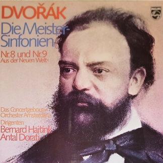 Dvořák*, Das Concertgebouw-Orchester Amsterdam*, Bernard Haitink, Antal Dorati - Die Meister-Sinfonien Nr.8 Und Nr.9 >Aus Der Neuen Welt< (2xLP, Comp, Club)