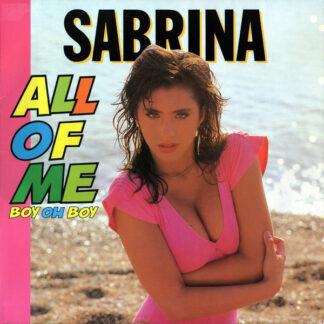 """Sabrina - All Of Me (Boy Oh Boy) (12"""", Maxi)"""