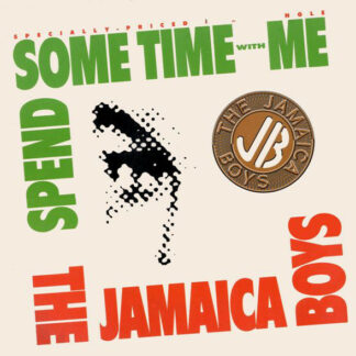 """The Jamaica Boys - Spend Some Time With Me (12"""")"""