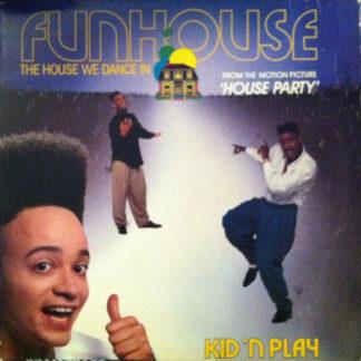 "Kid 'N Play* - Funhouse (The House We Dance In) (12"", Single)"