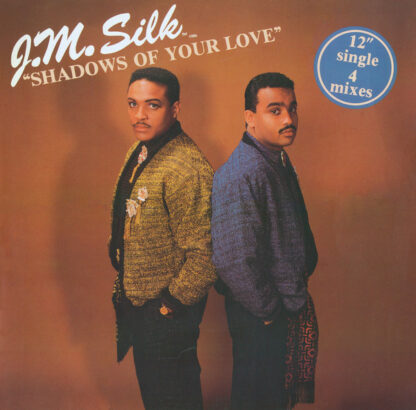 """J.M. Silk - Shadows Of Your Love (12"""")"""