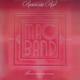 """Mac Band Featuring The McCampbell Brothers - Roses Are Red (12"""")"""
