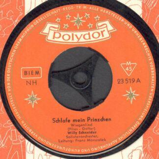 """Willy Schneider - Schlafe Mein Prinzchen (7"""", Mono)"""
