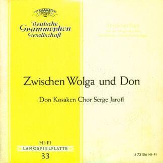 """Don Kosaken Chor Serge Jaroff - Zwischen Wolga Und Don (10"""", Mono, Club)"""