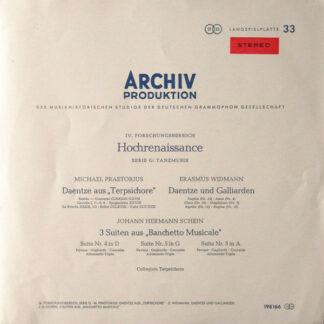 """Michael Praetorius ‧ Erasmus Widmann ‧ Johann Hermann Schein ‧ Collegium Terpsichore - Daentze Aus """"Terpsichore"""" ‧ Daentze Und Galliarden ‧ 3 Suiten Aus """"Banchetto Musicale"""" (LP, RP)"""