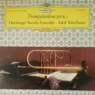 Hamburger Barock-Ensemble, Adolf Scherbaum - Trompetenkonzerte (LP, Club)