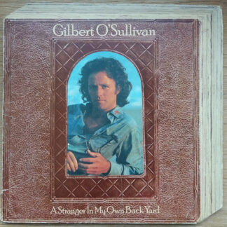 Gilbert O'Sullivan - A Stranger In My Own Backyard (LP, Album, Gim)