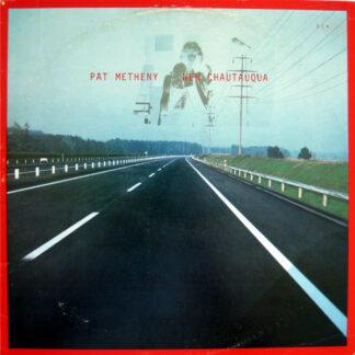 Pat Metheny - New Chautauqua (LP, Album)