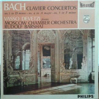 Bach*, Vasso Devetzi, Rudolf Barshai, Moscow Chamber Orchestra - Clavier Concertos - No. 1 In D-minor - No. 4 In A Major - No. 5 In F Minor (LP, Album)