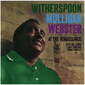 Witherspoon*, Mulligan*, Webster* With Mel Lewis, Leroy Vinnegar, Jimmy Rowles - At The Renaissance (LP, Album, RE)